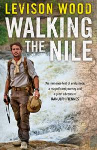 Levison Wood Walking the Nile book cover